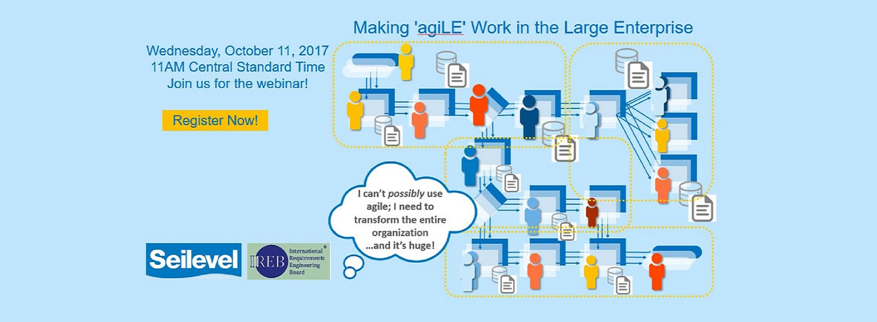 Sign Up For the Webinar - Making 'agiLE' Work: Agile in the Large Enterprise.